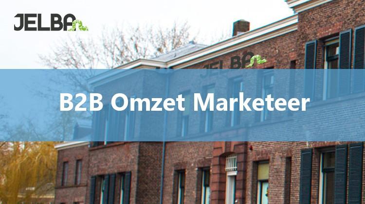 b2b omzet marketeer vacature